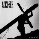 ACCUSER - Repent (2016) CD